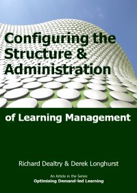 configuring the structure and administration of learning management