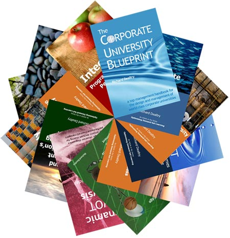 A World Class Learning & Development Resource in Corporate University Design and Management by Richard Dealtry